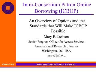 Intra-Consortium Patron Online Borrowing (ICBOP)