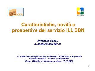 Caratteristiche, novità e prospettive del servizio ILL SBN
