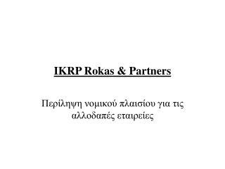 IKRP Rokas & Partners