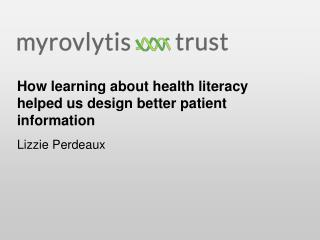 How learning about health literacy helped us design better patient information