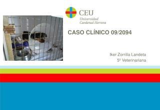 CASO CLÍNICO 09/2094