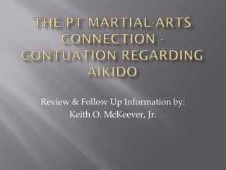 The PT Martial-arts connection -