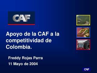 Apoyo de la CAF a la competitividad de Colombia.