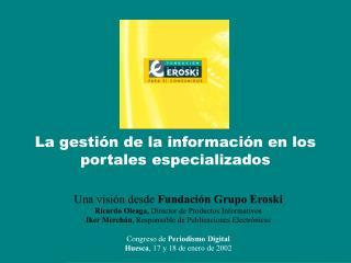 La gestión de la información en los portales especializados