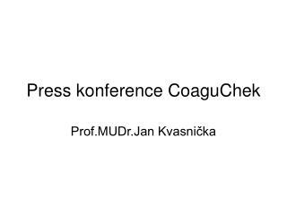 Press konference CoaguChek