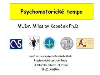 Psychomotorick� tempo
