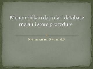 Menampilkan data dari database melalui store procedure