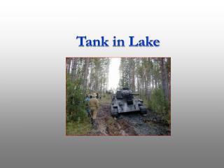 Tank in Lake