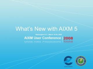 What's New with AIXM 5