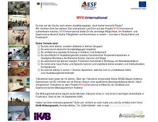 MYK4 international Du bist auf der Suche nach einem Ausbildungsplatz, doch bisher herrscht Flaute?