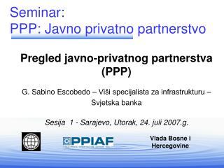 Pregled javno-privatnog partnerstva   (PPP)