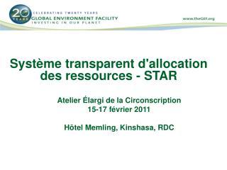 Système transparent d'allocation des ressources - STAR