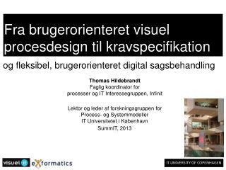 Fra brugerorienteret visuel procesdesign til kravspecifikation