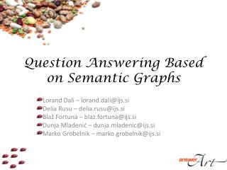 Question Answering Based on Semantic Graphs