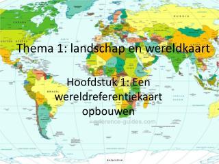 Thema 1: landschap en wereldkaart