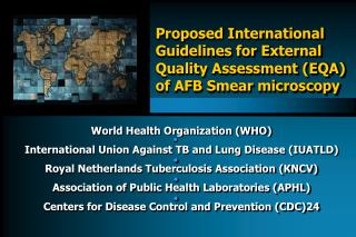 World Health Organization WHO International Union Against TB and Lung Disease IUATLD Royal Netherlands Tuberculosis Asso