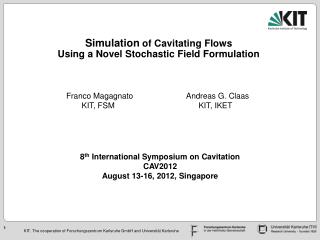 Simulation of Compressible  CavaSim Simulation  of  Cavitating  Flows