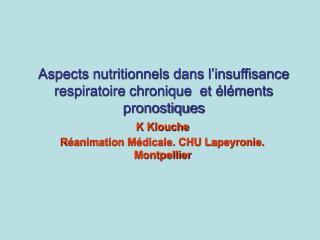 Aspects nutritionnels dans l insuffisance respiratoire chronique  et  l ments pronostiques