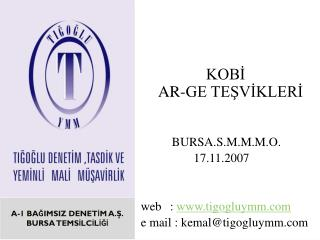 KOBİ                           AR-GE TEŞVİKLERİ           BURSA.S.M.M.M.O.