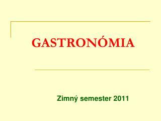 GASTRON�MIA