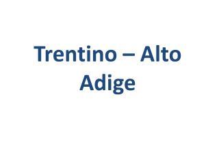 Trentino – Alto Adige