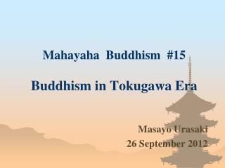 Mahayaha  Buddhism  #15 Buddhism in Tokugawa Era