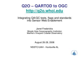 Q2O   QARTOD to OGC  q2o.whoi   Integrating QA