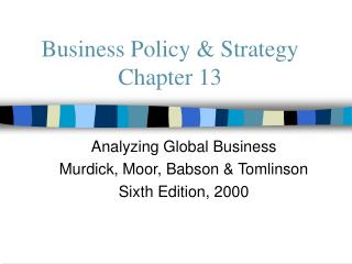 Business Policy & Strategy Chapter 13