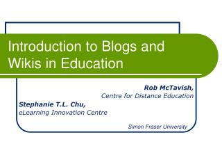 Introduction to Blogs and Wikis in Education