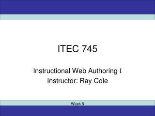 ITEC 745