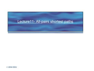 Lecture11- All-pairs shortest paths