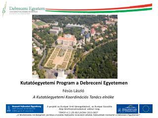 Kutatóegyetemi Program a Debreceni Egyetemen