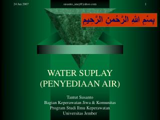 WATER SUPLAY (PENYEDIAAN AIR)