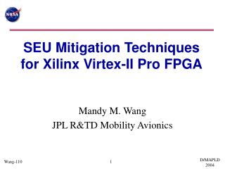 SEU Mitigation Techniques for Xilinx Virtex-II Pro FPGA