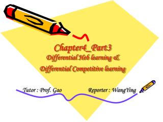Chapter4_Part3 Differential Heb learning &  Differential Competitive learning