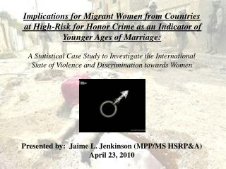 Implications for Migrant Women from Countries   at High-Risk for Honor Crime as an Indicator of