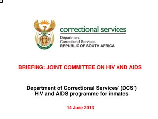 BRIEFING: JOINT COMMITTEE ON HIV AND AIDS