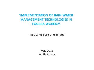 NBDC: N2 Base Line Survey May 2011 Addis Ababa