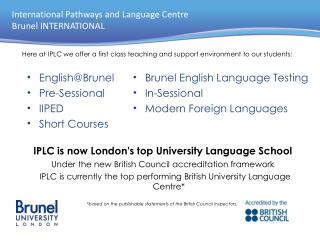 International Pathways and Language Centre Brunel INTERNATIONAL