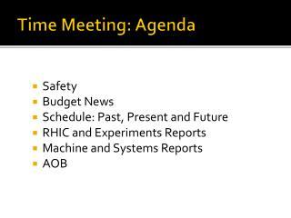 Time Meeting: Agenda