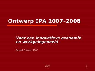Ontwerp IPA 2007-2008