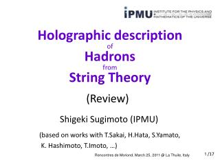 Holographic description of Hadrons from String Theory
