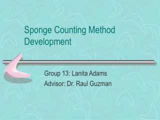 Sponge Counting Method Development