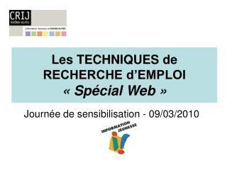 Les TECHNIQUES de RECHERCHE d'EMPLOI «Spécial Web»