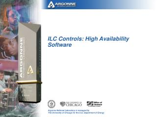ILC Controls: High Availability Software
