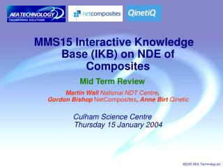 MMS15 Interactive Knowledge Base (IKB) on NDE of Composites Mid Term Review