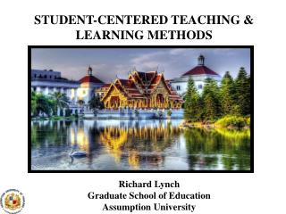 STUDENT-CENTERED TEACHING & LEARNING METHODS