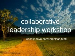 collaborative leadership workshop