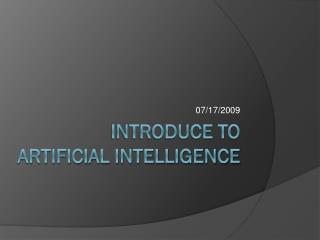 Introduce to Artificial Intelligence