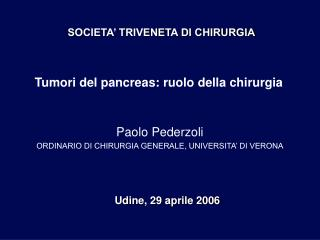 Tumori del pancreas: ruolo della chirurgia